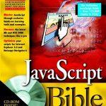 JavaScript Bible 4th Edition by Danny Goodman