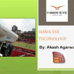 Hawk-Eye Technology PowerPoint Presentation