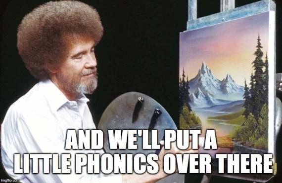 Bob Ross phonics