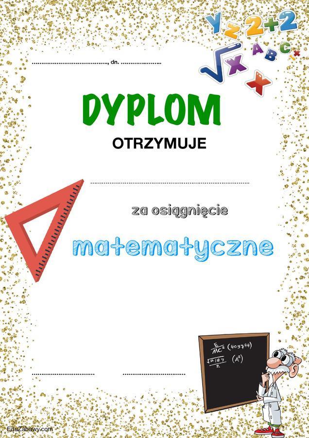 Dyplom za osiągnięcia matematyczne Dyplomy Dyplomy (Zakończenie roku) Za konkursy