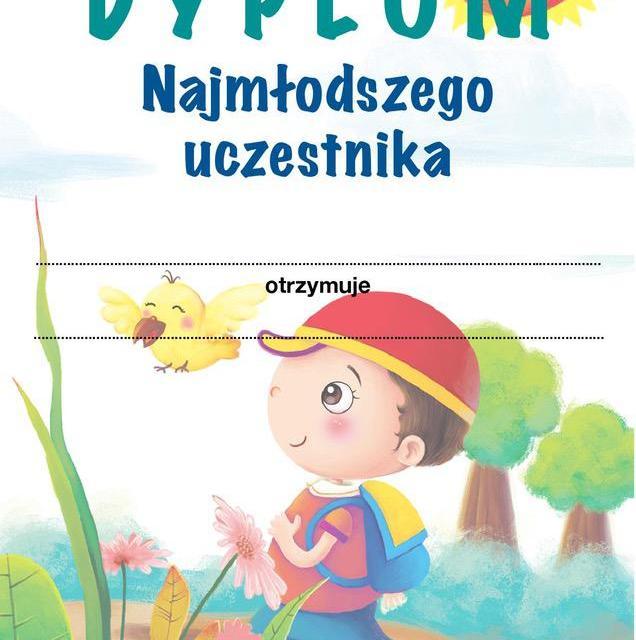 Dyplom najmłodszego uczestnika / uczestniczki