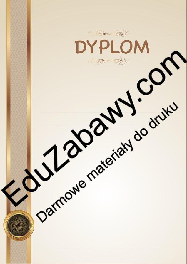Dyplomy uniwersalne (pionowe) Dyplomy Dyplomy (Pożegnanie przedszkola) Dyplomy (Zakończenie roku) Okolicznościowe