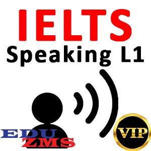 IELTS Speaking L1 VIP Gold