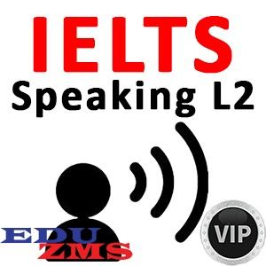 IELTS Speaking L2 VIP Silver