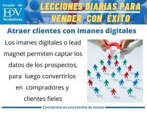Cómo atraer clientes potenciales con los imanes digitales o lead magnet