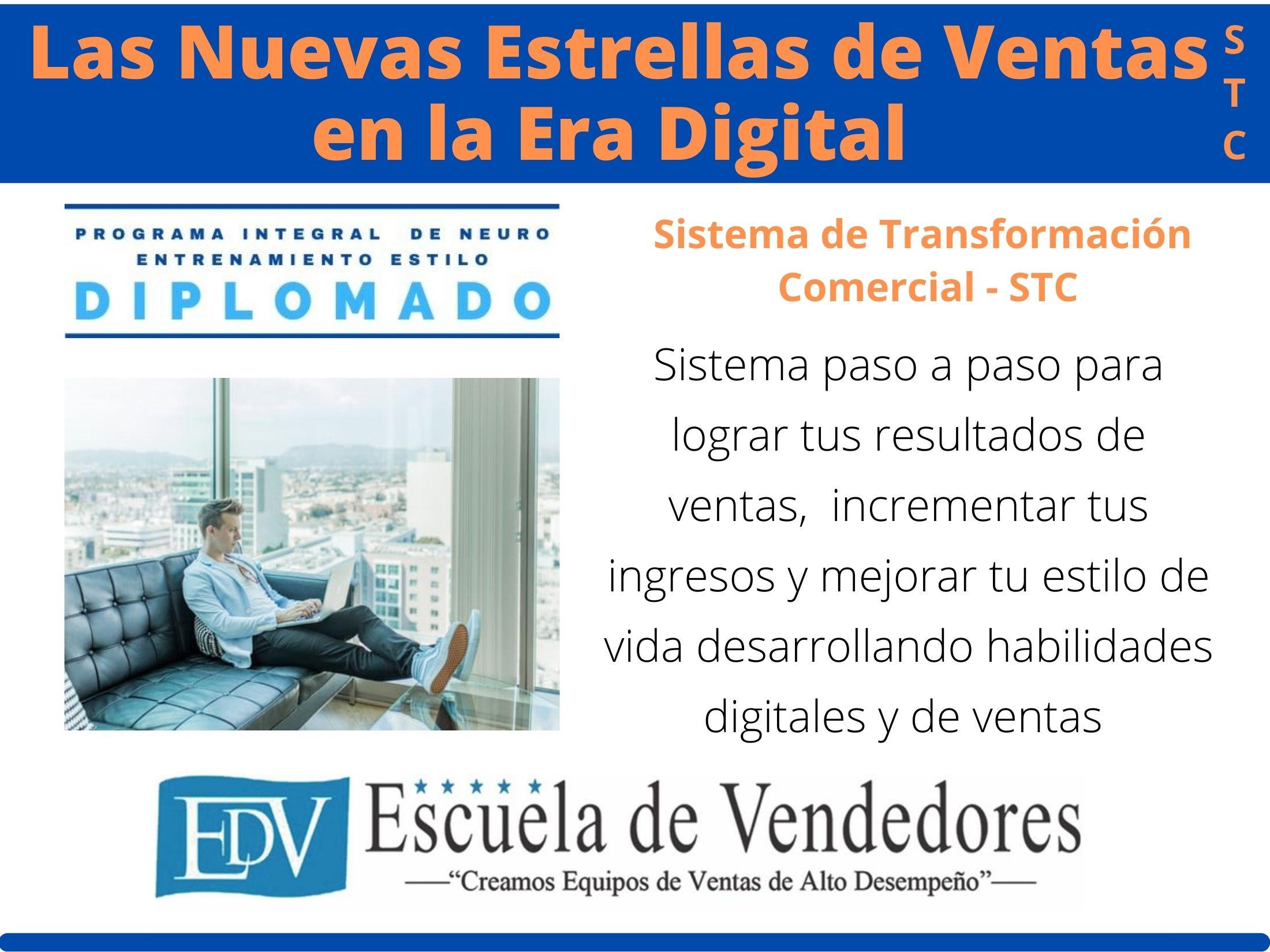 Diplomado Las Nuevas Estrellas de Ventas en la Era Digital - STC