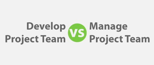 Project Team: Develop vs Control for PMP Exam