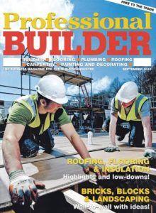 PB cover sept 2016 small 220x300 - Nick Pilgrim Shares a SECRET with Professional Builder Magazine's Readers