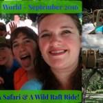 Episode 26: A Safari & a Wild Raft Ride – Walt Disney World – September 2016