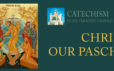 SESSION #4 – CHRIST OUR PASCHA