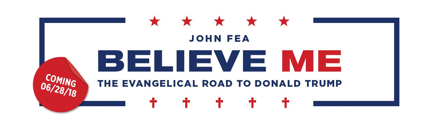 Request an ARC Copy of John Fea's <i>Believe Me</i>