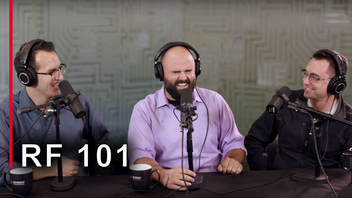 Intro to RF – EEs Talk Tech Electrical Engineering Podcast #21