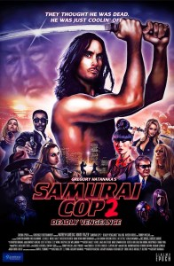 Samurai Cop 2: Deadly Vengence poster