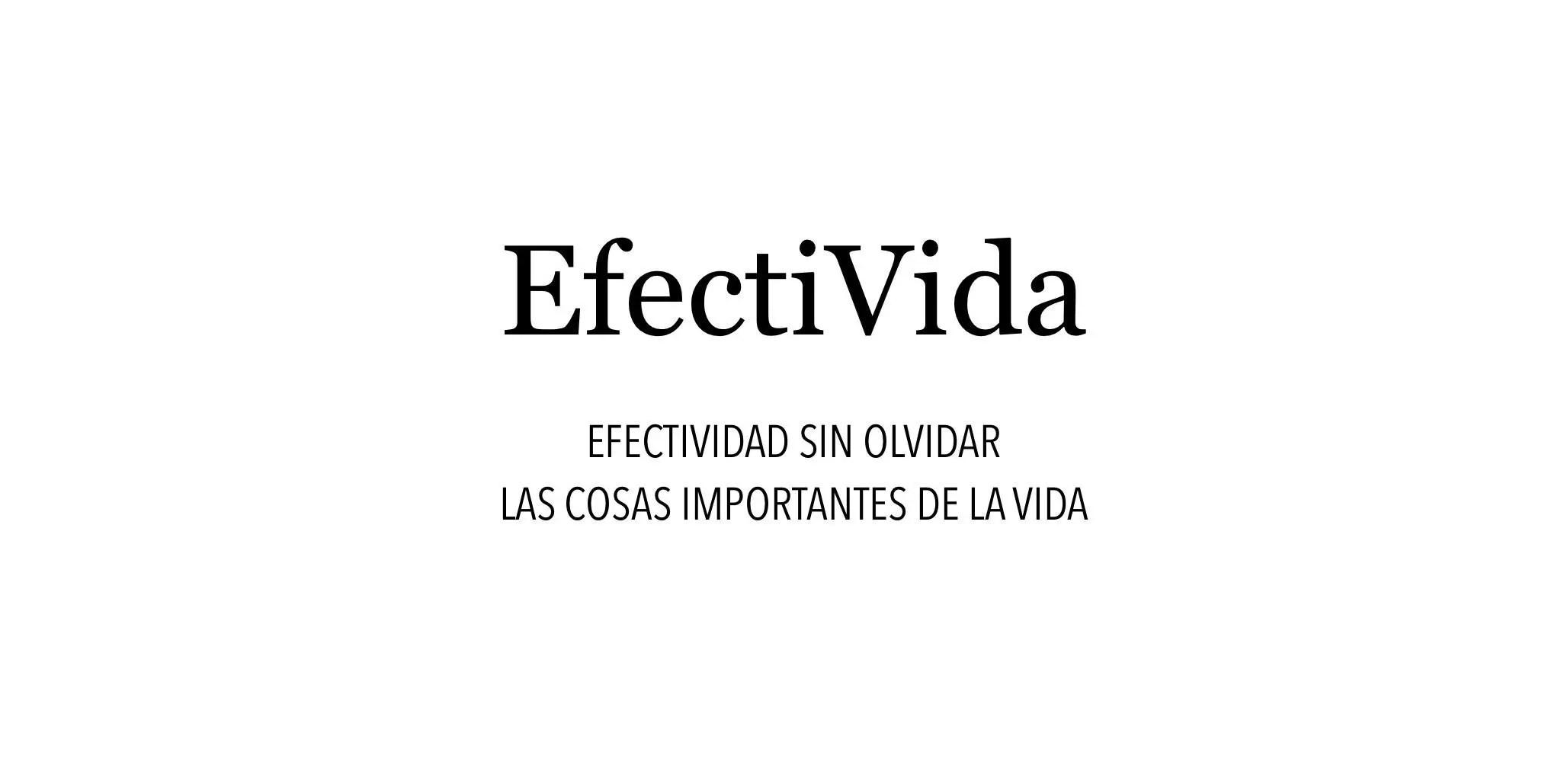 EfectiVida - Efectividad sin olvidar las cosas importantes de la vida