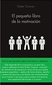 El pequeño libro de la motivación