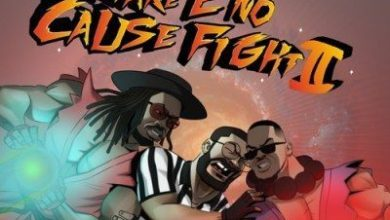 Ajebutter22, BOJ, Falz - Make E No Cause Fight 2 EP (Album) Mp3 Zip Fast Download
