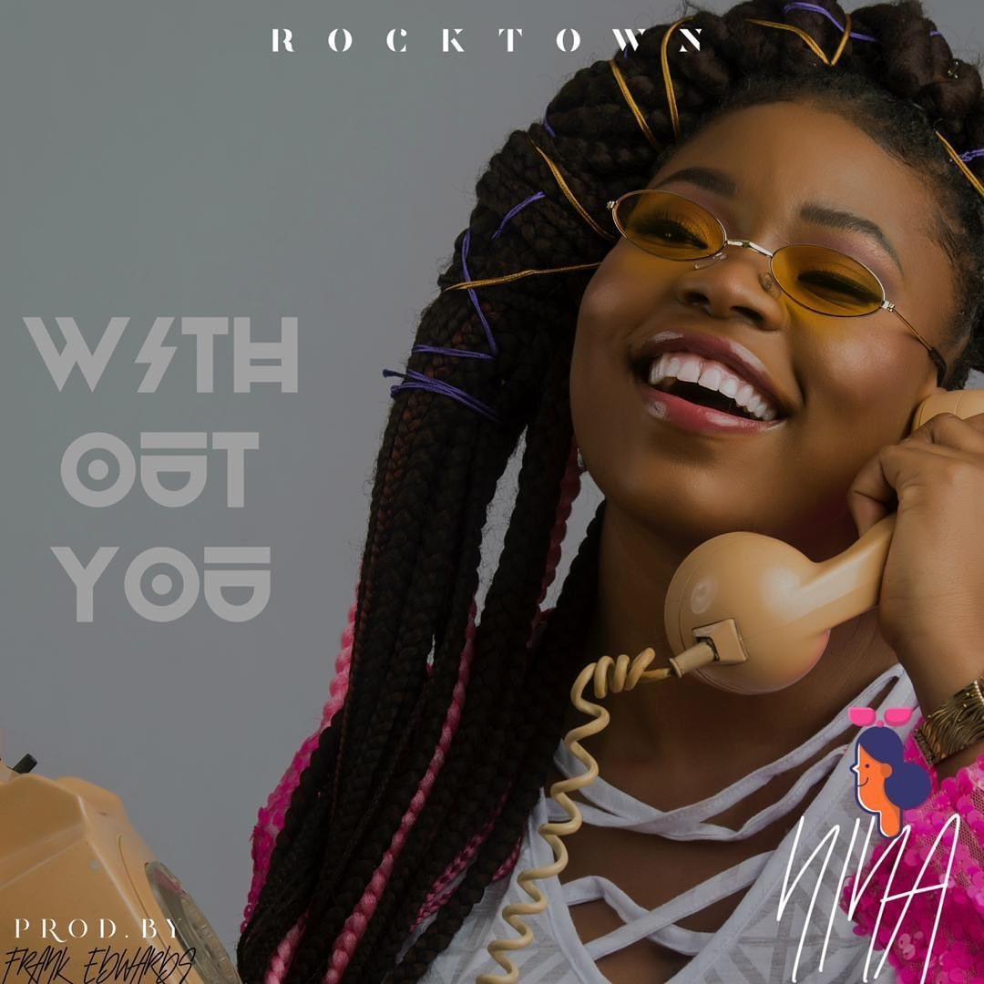 Nina - Without You (prod. by Frank Edwards) Mp3 Audio Download