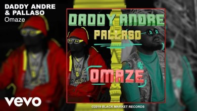 Daddy Andre Ft. Pallaso - Omaze Mp3 Audio Download