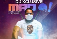 DJ Xclusive - Mad O Mp3 Audio Download