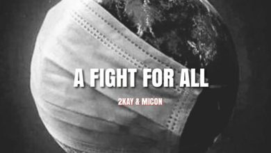 Mr 2kay Micon A Fight for All Mp3 Audio Download