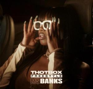 Ms Banks - Thot Box Freestyle (Audio + Video) Mp3 Mp4 Download