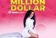 Nadia Mukami Million Dollar Afro Beat Za - Nadia Mukami – Million Dollar