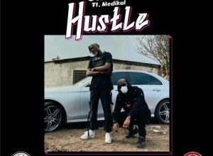 Okese1 - Hustle Ft. Medikal Mp3