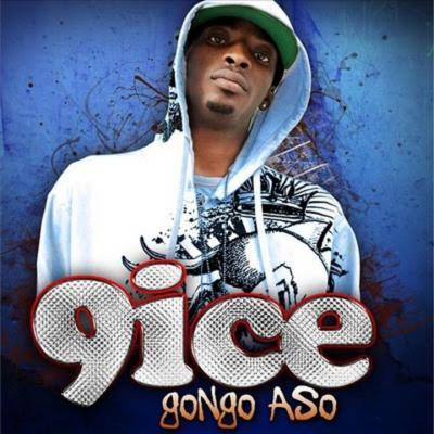 DOWNLOAD: 9ice – Gongo Aso (mp3)