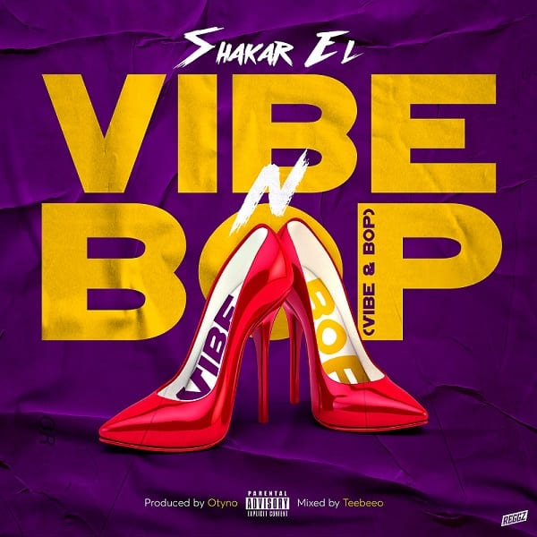 "Shakar EL Releases New Single ""Vibe n Bop"""