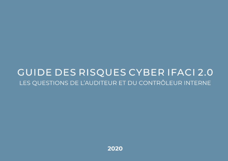 L'AGENDA (Newsletter N°1-Octobre 2020) : Webinar IFACI sur Guide des risques cyber 2.0