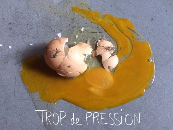 "egg@work ""trop de pression"" / ""too much pressure"" par Cibi1974"