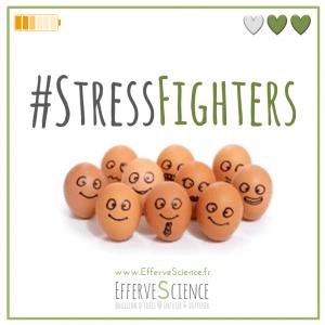 Rejoins les Stress Fighters EfferveScients sur Facebook