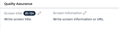 QA screen information to organize quality assurance comments.