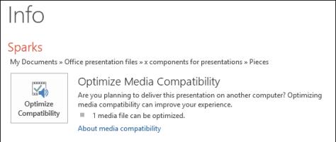 Presentation tip - Optimize Media Compatibility