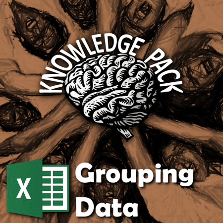 data Grouping in Excel Knowledge Pack