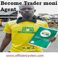 How to become Trader moni/Farmer moni/Eyowo and Market Moni Agents