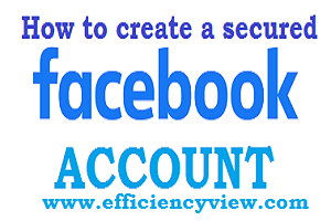 How to create a secured Facebook account to avoid hacking with System
