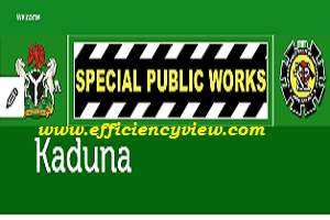 Kaduna State starts NDE Recruitment for 774000 Special Public Works SPW