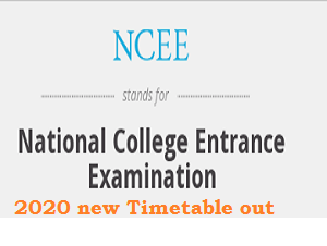 NCEE 2020 Exam new Timetable out