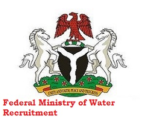 Federal Ministry of Water Recruitment for Administrative and Finance Officer 2020