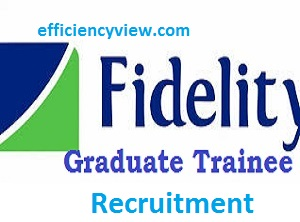 Fidelity Bank Internal Recruitment 2020 for Graduates Trainee Program