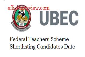 UBEC Federal Teachers Scheme FTS Shortlisting Date for Successful Applicants 2020