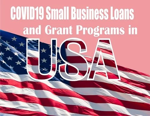 COVID19 Small Business Loans and Grant Programs in USA 2021-2022