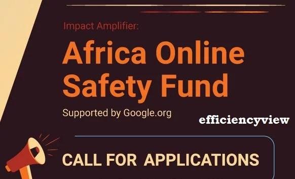 Africa Online Safety Fund Grants for Entrepreneurs 2021/2022