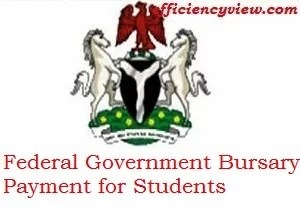 Federal Government Bursary Payment for Students studying Education Programme in Nigerian Institutions