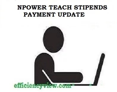 Npower Teach Batch C Stipends Payment 2021 for Successful Beneficiaries