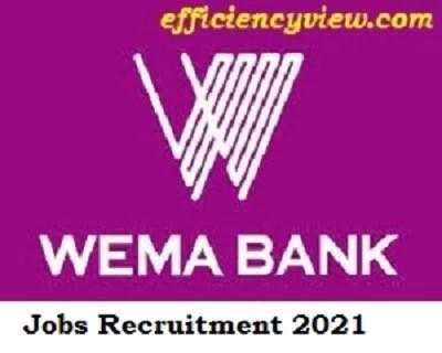 Wema Bank Recruitment October/November 2021 – Available Now