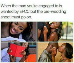 When the man you are about to marry is wanted by EFCC for corruption – Another Laugh (Photo)