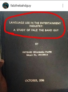 """Soft Work!Girl uses """"Falz the Bahd Guy"""" as her Final Year Project Case Study"""