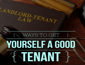 Ways to get good tenants